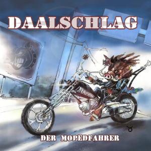 Die aktuelle CD von Daalschlag!