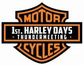 Die 1st Harley Days beim Old forrest roadhouse laufen unter dem Namen Thundermeeting!
