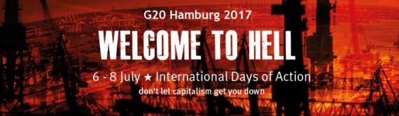 Eine der Initiativen gegen den G-20 Gipel ist Welcome to Hell!
